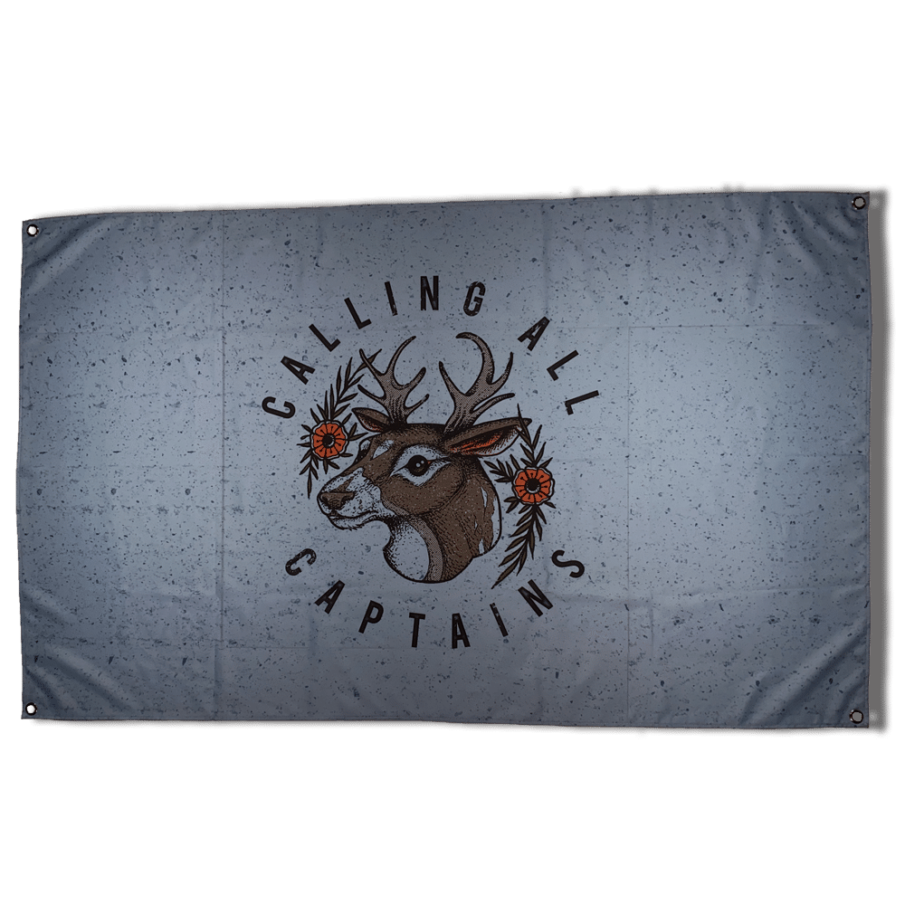 Calling All Captains - Deer Flag